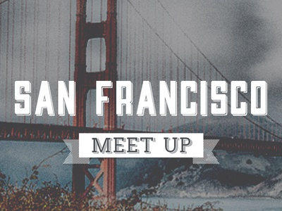 Meet up Header 1 vintage golden gate bridge typography