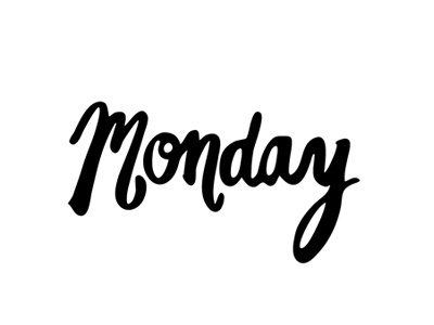 Its Monday! black and white typography monday hand-lettered vector