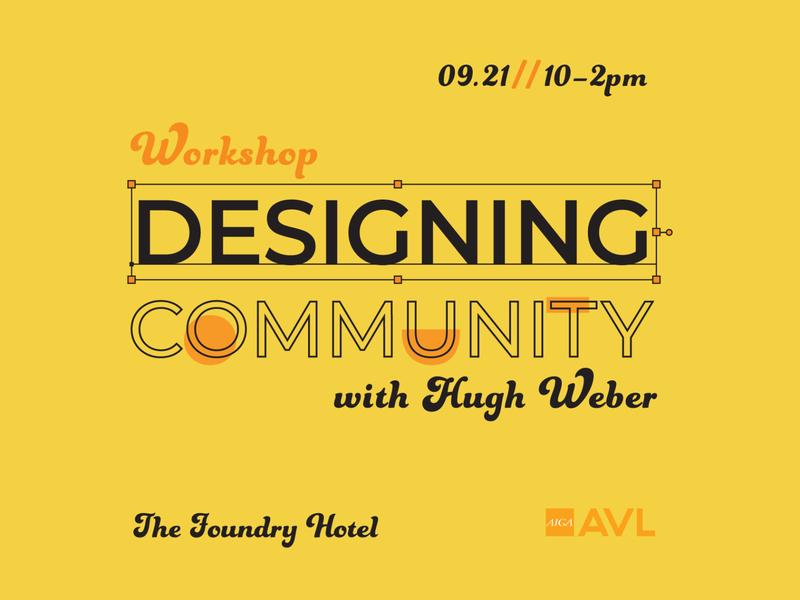 AIGA Asheville Designing Community Workshop event aigadesign aigaasheville aiga shape graphic design illustration typography design flat line vector