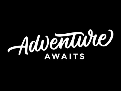 Adventure Awaits typography type handlettering lettering adventure