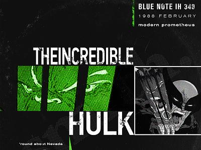 Marvel Blue Note Records - Incredible Hulk typography illustration design