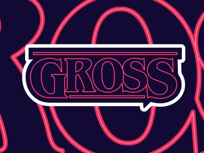 Gross 😷
