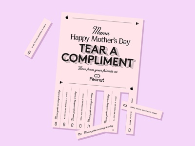Tear a compliment💌 tear poster compliment girly pink branding brand print social network women mama mothers social app social team peanut