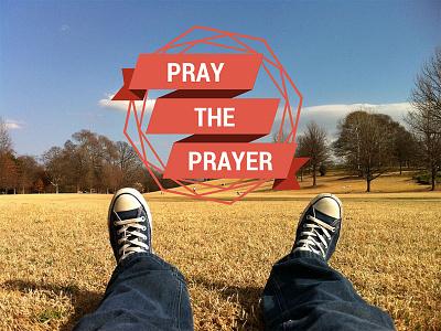 Pray the prayer prayer sermon series church canva