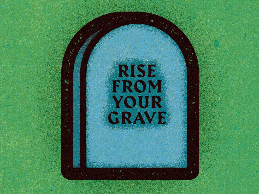 Rise From Your Grave. logo visual progress work graphic illustrator design vella alexei digital adobe experiment distress conceptual personal editorial vector illustration retro texture