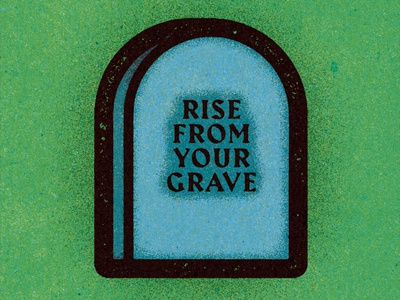 Rise From Your Grave.⁣⁣⁣ logo visual progress work graphic illustrator design vella alexei digital adobe experiment distress conceptual personal editorial vector illustration retro texture