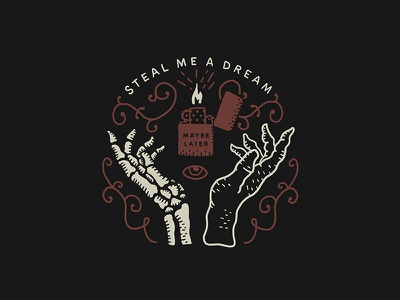 Steal Me A Dream eye lighter hand dream