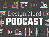 Design Nerd Podcast