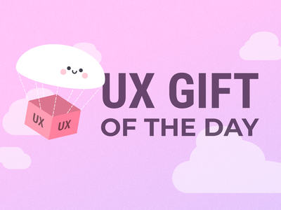 Graphic for UX Gift of the Day illustration