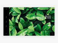 Green Pill - Website Exploration