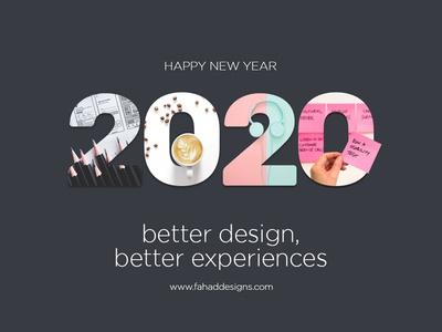 Happy 2020 - Fahad Designs ios app fd 2020 design 2020 trend design uiux poster number happy new year 2020 fahaddesigns user experience design user interface better experiences better design android app 2020