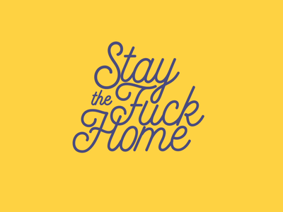 Stay the Fucking home - lettering animation motiondesign aftereffects typography animation lettering animation typography animation digital design