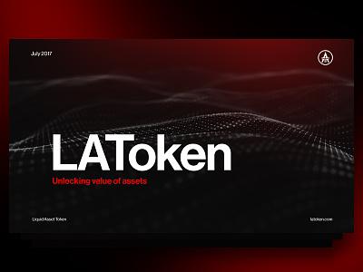 LAToken investment marketplace token asset liquid blockchain typography abstract slide
