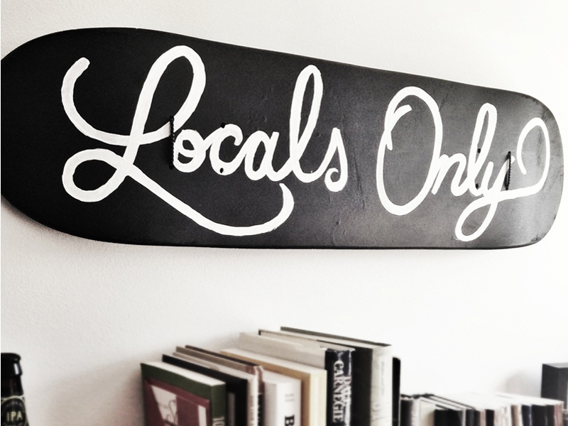 Locals Only skateboard type lettering hand painted hand lettered sign painting script locals only skate deck