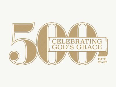 Celebrating Gods Grace - 500 years of the reformation
