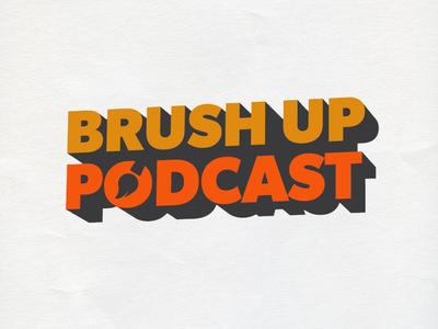 Brush Up Podcast logo
