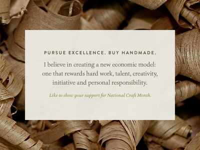 March is National Craft Month sustainable march craft month national pursue excellence handmade believe economic rewards typography wood earth tones support clean type furniture craftsmanship local minimal mission artisan