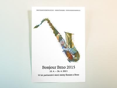 Bonjour Brno paint partnership festival czech french instrument saxophone typography colors music poster