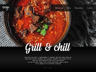 Restaurants WebPage: Grill & Chill @photoshop dishes menu food restaurant new website concept web design website ux design typography web logo
