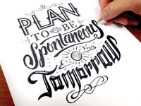 Plan to be Spontaneous Sketch