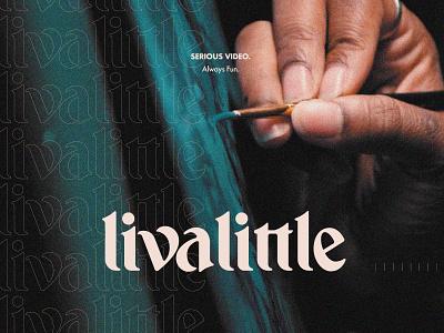 LivaLittle Wordmark branding hand lettered logo hand lettering lettering type logotype wordmark logo little live livalittle