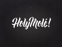 Holy Molé!