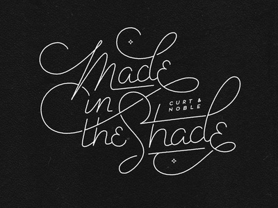 Made in the Shade made shade type typography script line single-weight 50s greaser black white ligature