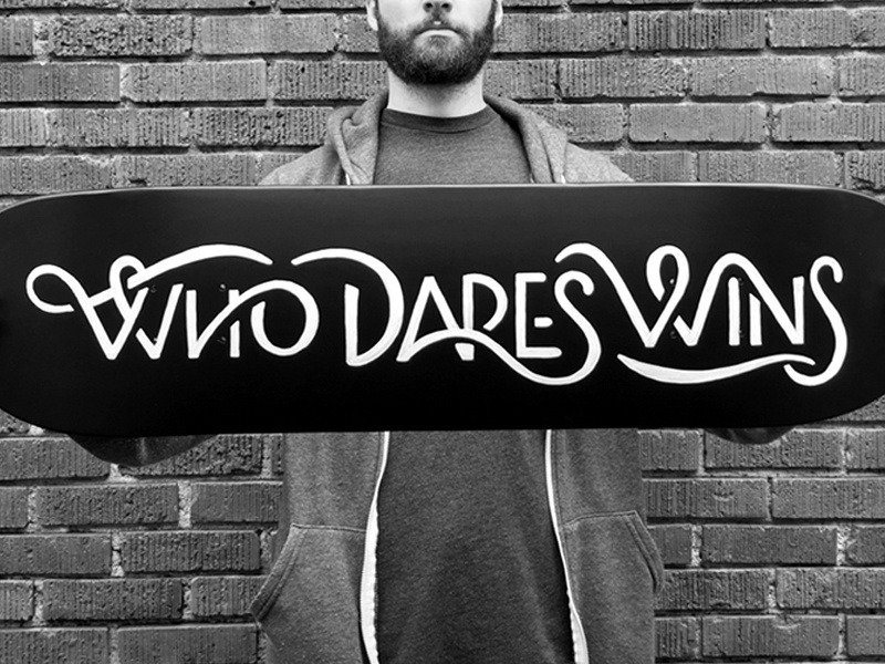 Who Dares Wins deck who dares win black white skateboard skate typography type ligature script