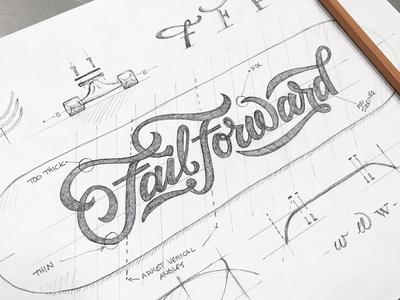 Fail Forward fail forward sketch pencil type typography script ligature skate