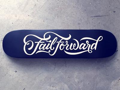 Fail Forward Deck Design fail forward paint brush type typography script ligature skate deck black