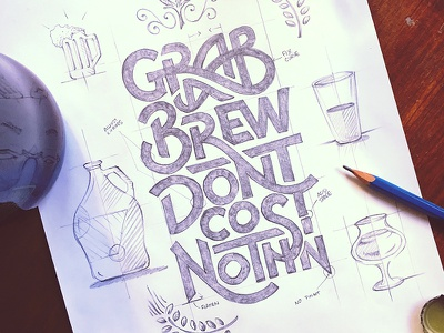 Grab a Brew Sketch grab brew beer sketch pencil type typography quote ligature glass