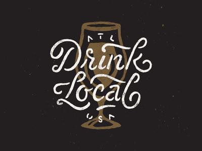 Drink Local ATL ligature texture typography type script stencil atl georgia atlanta local drink
