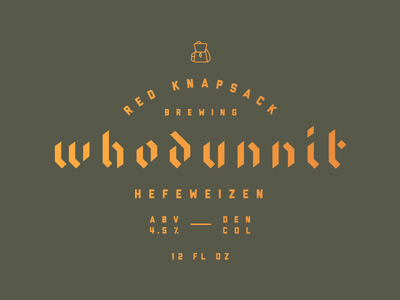 Whodunnit Hefeweizen stencil black letter calligraphy type beer whodunnit who
