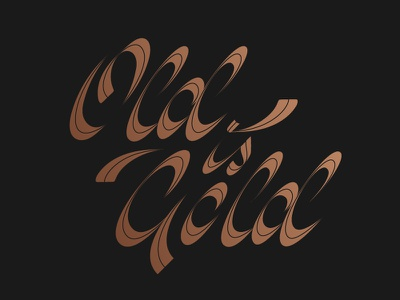 Old is Gold pen parallel pen script typography type gold old
