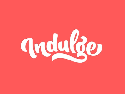 Indulge swash ligatures script hand lettering lettering typography type indulge