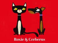 Roxie and Cerberus