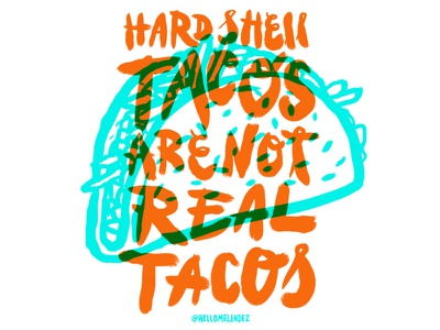 Tacos quote illustration handlettering type taco