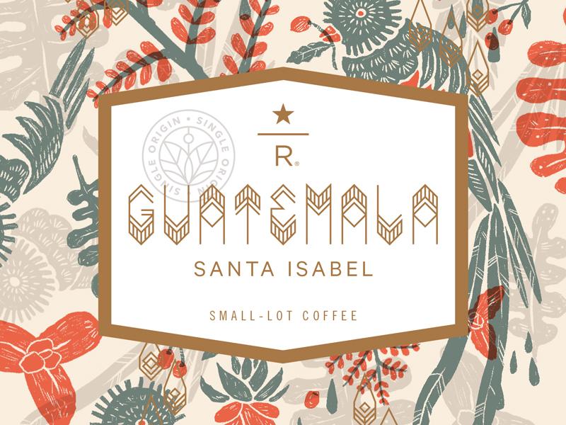 Guatemala Santa Isabel guatemala quetzal illustration typography reserve starbucks coffee type