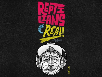 Reptilians Are Real! handlettering lettering typography reptilians quangou type