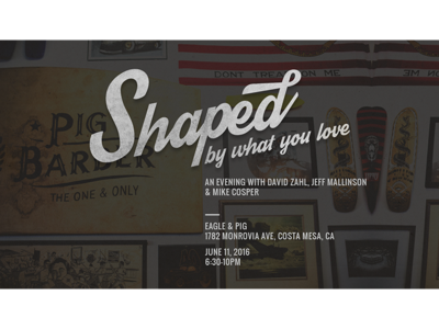 Shaped By What You Love