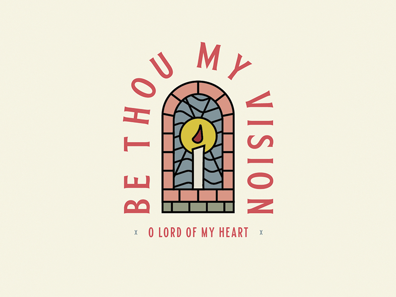 Be Thou My Vision by Tim Wright on Dribbble