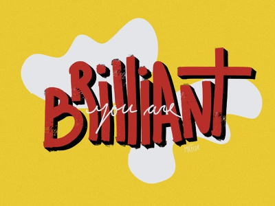 You are brilliant type hand lettering handlettering wellness typography poster design lettering procreate illustration