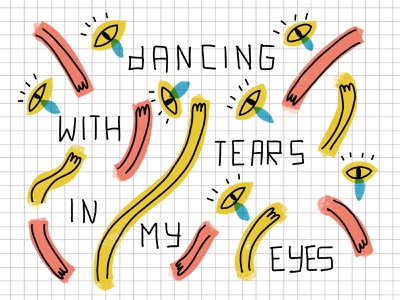 Dancing with tears in my eyes lyrics handlettering branding cd cover design cd packaging cd design cd artwork music cover cd cover design lettering procreate illustration