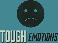 tough emotions 1