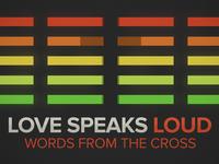 love speaks loud