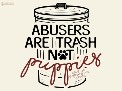 Abusers Are Trash texas donation donate puppies pup nonprofit charity procreate branding custom artwork vector design animals graphic design illustration trash can trash puppy dog dogs