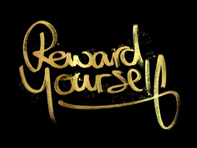 Reward yourself hand lettering