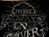 Chalk lettering silver lining full