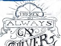 Chalk lettering silver lining full reverse
