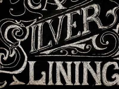 Chalk Lettering Silver Lining Quote chalk lettering vintage type blackboard silver lining quote typography design sketch hand-rendered